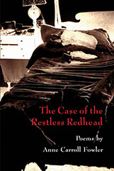 The Case of the Restless Redhead Poems by Anne Carroll Fowler cover image