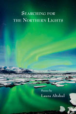 Searching for the Northern LightsPoems by Laura Altshul cover image